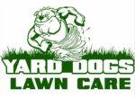 Yard Dogs Lawn Care, LLC